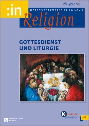 Gottesdienst und Liturgie (kath. 7/8)