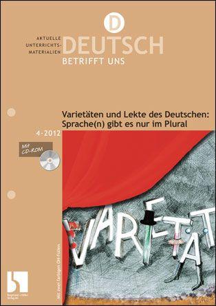 Varietäten und Lekte des Deutschen. Sprache(n) gibt es nur im Plural