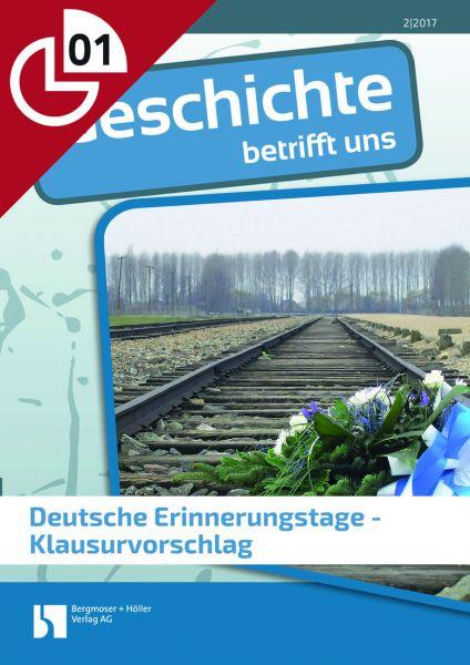 Deutsche Erinnerungstage - Klausurvorschlag