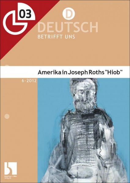 "Amerika in Joseph Roths ""Hiob"""