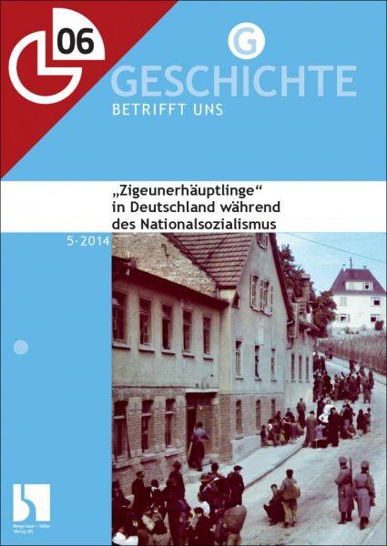 """""""Zigeunerhäuptlinge"""" in Deutschland während des Nationalsozialismus"""