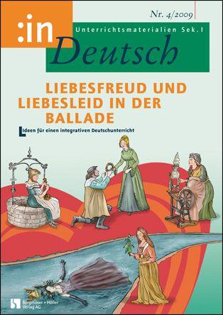 Liebesfreud und Liebesleid in der Ballade (Klasse 7/8)