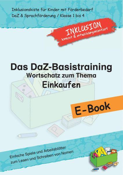 """Das DaZ-Basistraining: Wortschatz zum Thema """"Einkaufen"""""""