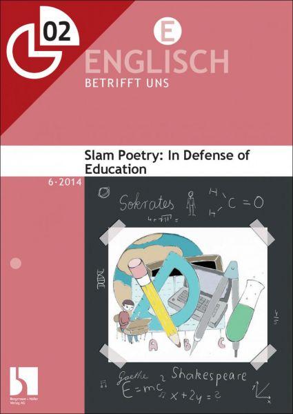 Slam Poetry: In Defense of Education
