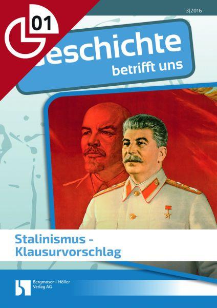Stalinismus - Klausurvorschlag