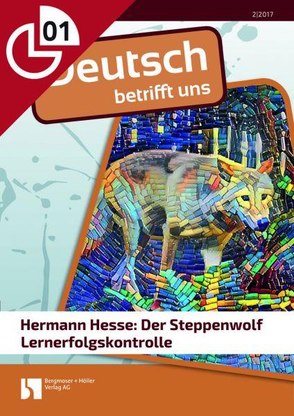 Hesse: Der Steppenwolf - Lernerfolgskontrolle
