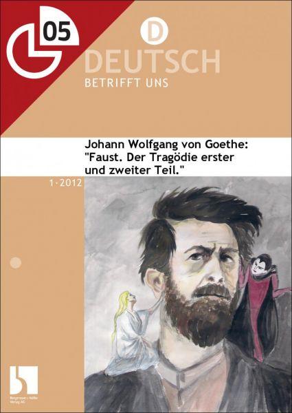 """Klausurvorschlag: Goethes """"Faust"""""""