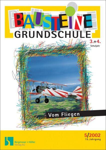 Vom Fliegen (3.+4. Klasse)