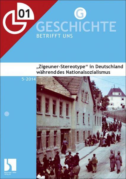 """""""Zigeuner-Stereotype"""" in Deutschland während des Nationalsozialismus"""