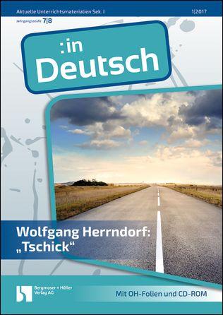 """Wolfgang Herrndorf: """"Tschick"""""""