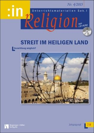 Streit im Heiligen Land (ev. + kath. Klasse 7/8)