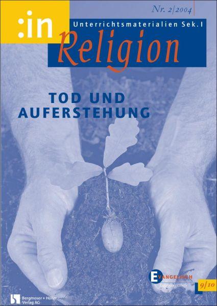 Tod + Auferstehung (9/10 ev.)