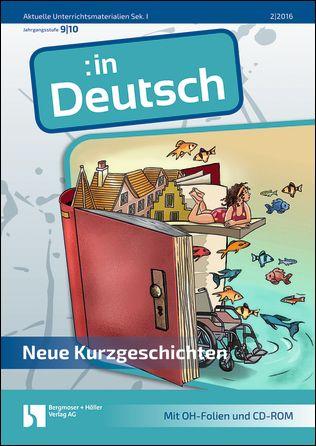 Neue Kurzgeschichten (9./10. Jahrgangsstufe)