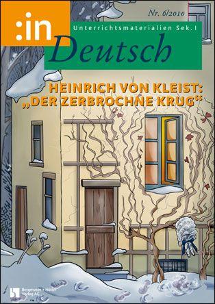 """Heinrich von Kleist: """"Der zerbrochne Krug"""" (Klasse 9/10)"""