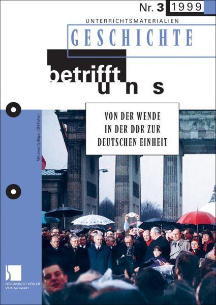 """Von der """"Wende in der DDR zur deutschen Einheit"""""""