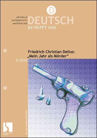 """Friedrich Christian Delius: """"Mein Jahr als Mörder"""""""