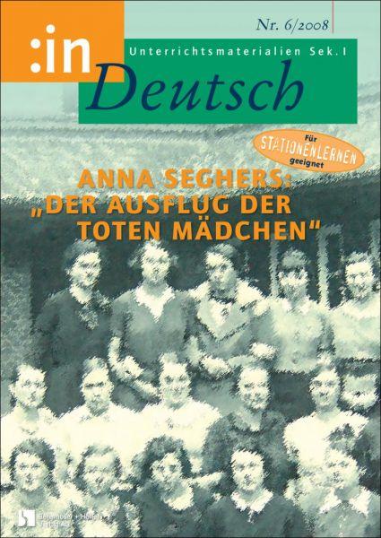 Anna Seghers: Der Ausflug der toten Mädchen (Klasse 9/10)