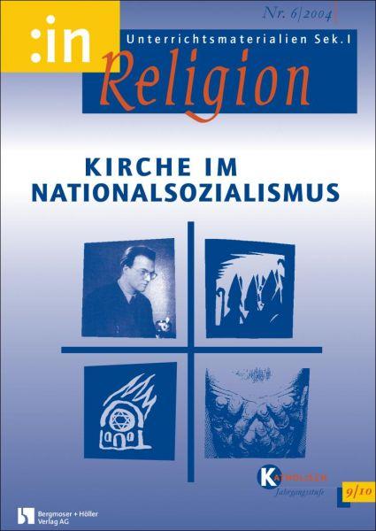 Kirche im Nationalsozialismus (für die 9. und 10. Klasse)