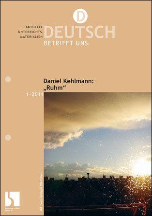 """Daniel Kehlmann: """"Ruhm"""""""