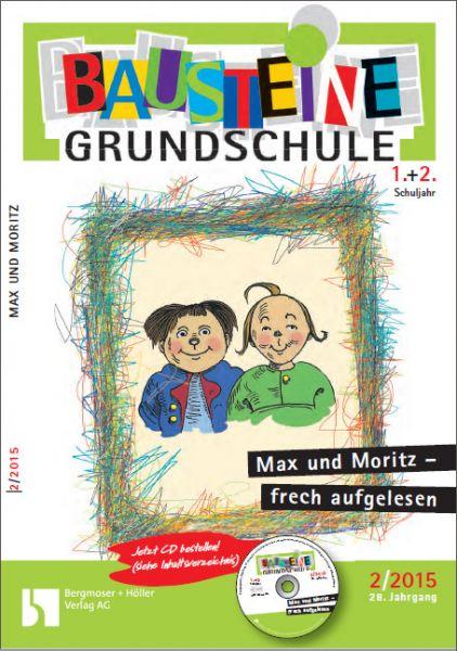 Max und Moritz - frech aufgelesen