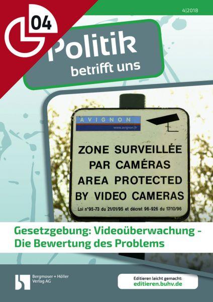 Gesetzgebung: Videoüberwachung - Die Bewertung des Problems