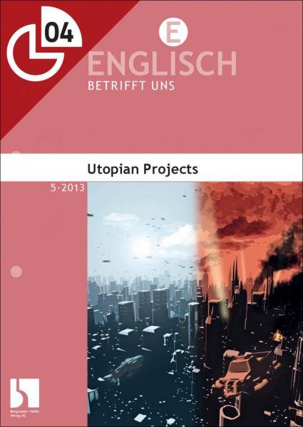 Utopian Projects