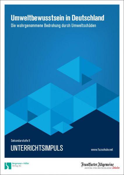 Unterrichtsimpuls - Umweltbewusstsein in Deutschland