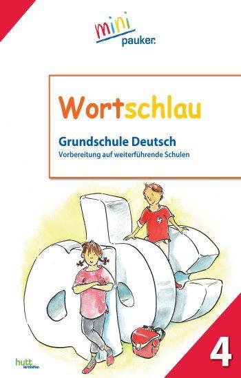 Wortschlau - Klasse 4