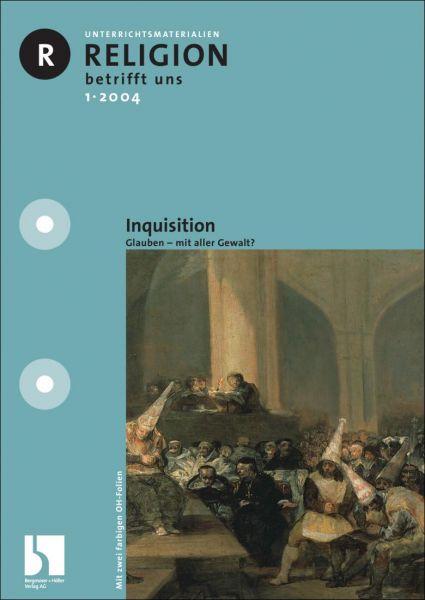 Inquisition. Glauben - mit aller Gewalt?