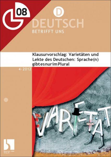 Klausurvorschlag: Varietäten und Lekte des Deutschen