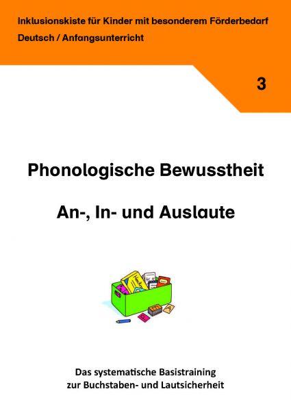 Phonologische Bewusstheit - An-, In- und Auslaute