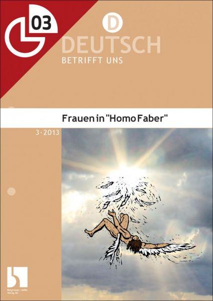 """Frauen in """"Homo faber"""""""