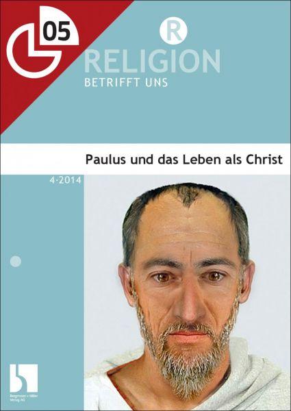 Paulus und das Leben als Christ