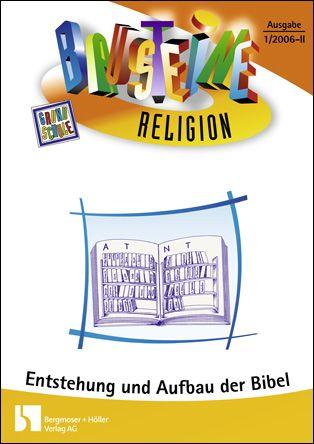 Entstehung und Aufbau der Bibel