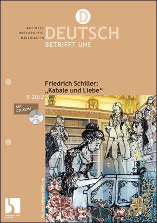 """Friedrich Schiller: """"Kabale und Liebe"""""""