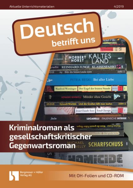 Kriminalroman als gesellschaftskritischer Gegenwartsroman