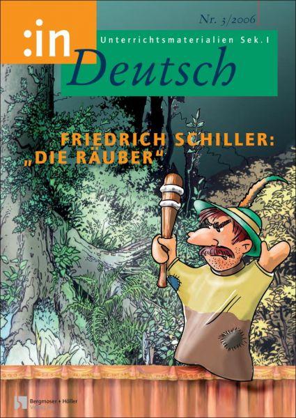 """Friedrich Schiller: """"Die Räuber"""" (Klasse 9/10)"""