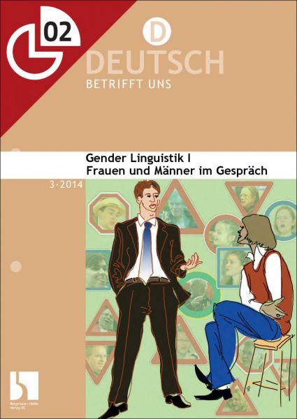 Gender Linguistik I: Frauen und Männer im Gespräch