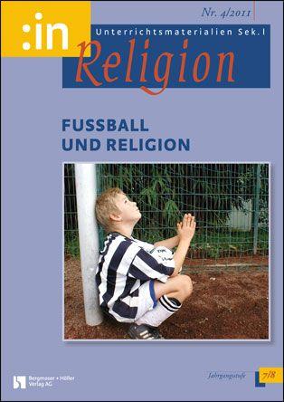Fußball und Religion (ev. + kath. Klasse 7/8)