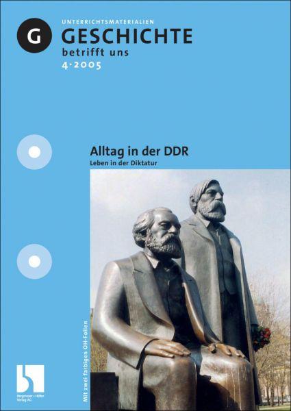 Alltag in der DDR - Leben in der Diktatur