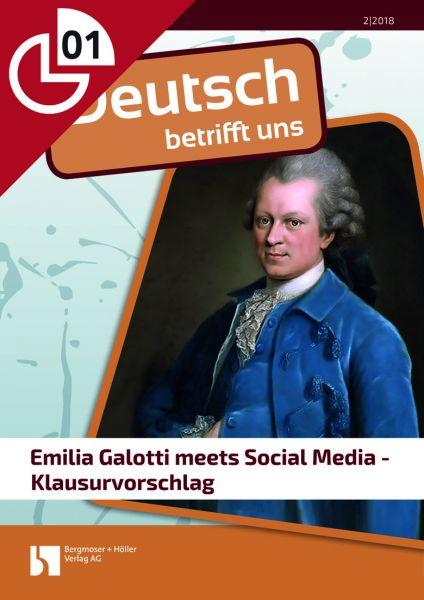 Emilia Galotti meets Social Media - Klausurvorschlag