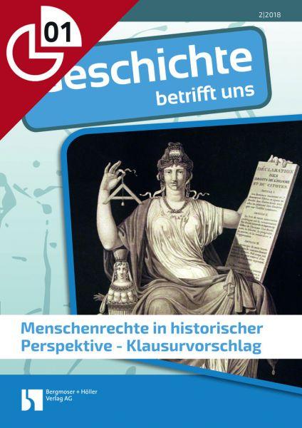 Menschenrechte in historischer Perspektive - Klausurvorschlag