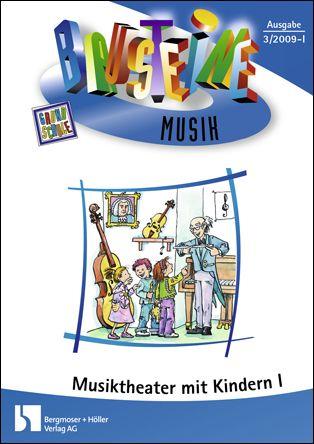 Musiktheater mit Kindern I