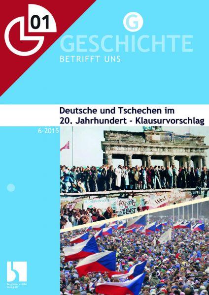 Deutsche und Tschechen im 20. Jahrhundert - Klausurvorschlag