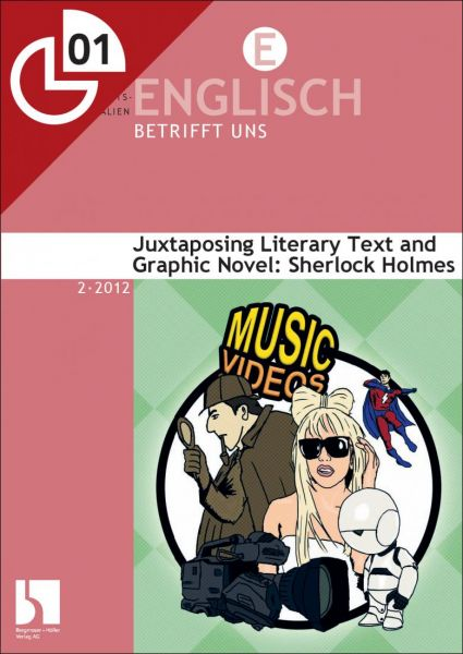 Juxtaposing Literary Text and Graphic Novel: Sherlock Holmes