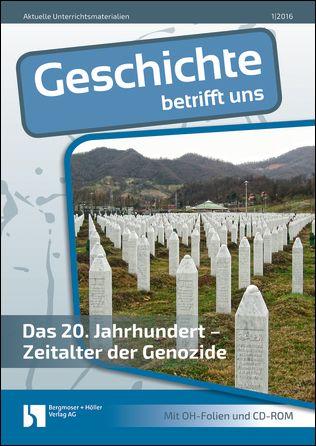 Das 20. Jahrhundert - Zeitalter der Genozide