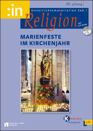 Marienfeste im Kirchenjahr (kath. 5/6)