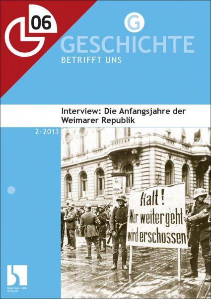 Interview: Die Anfangsjahre der Weimarer Republik