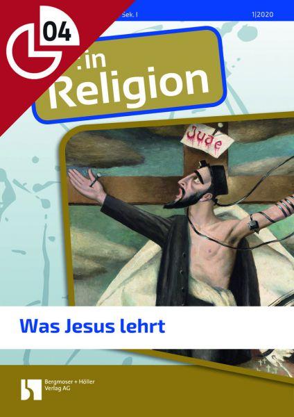 Was Jesus lehrt