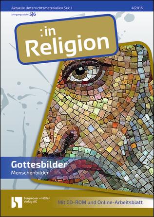 Unterrichtsmaterialien zur Begegnung mit Gottes- und Menschenbildern ...